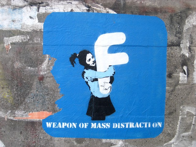 Facebook - Weapon of Mass Distraction